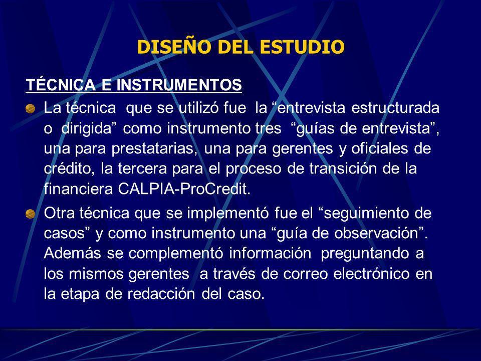 DISEÑO DEL ESTUDIO TÉCNICA E INSTRUMENTOS La técnica que se utilizó fue la entrevista estructurada o dirigida como instrumento tres guías de entrevist