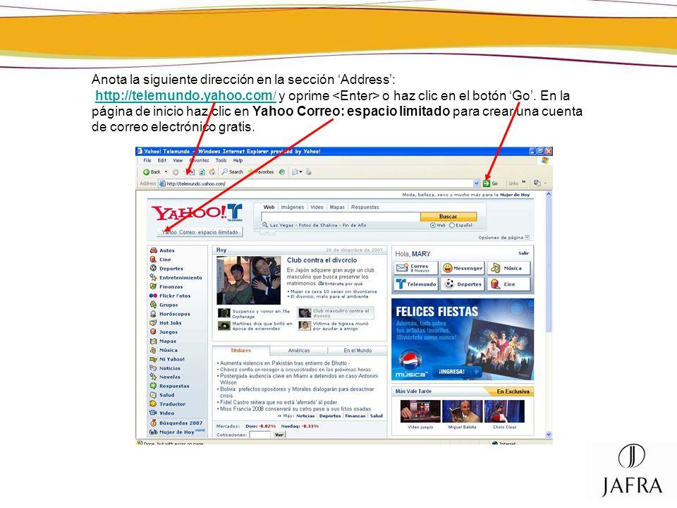 Anota la siguiente dirección en la sección Address: http://telemundo.yahoo.com/ y oprime o haz clic en el botón Go. En la página de inicio haz clic en