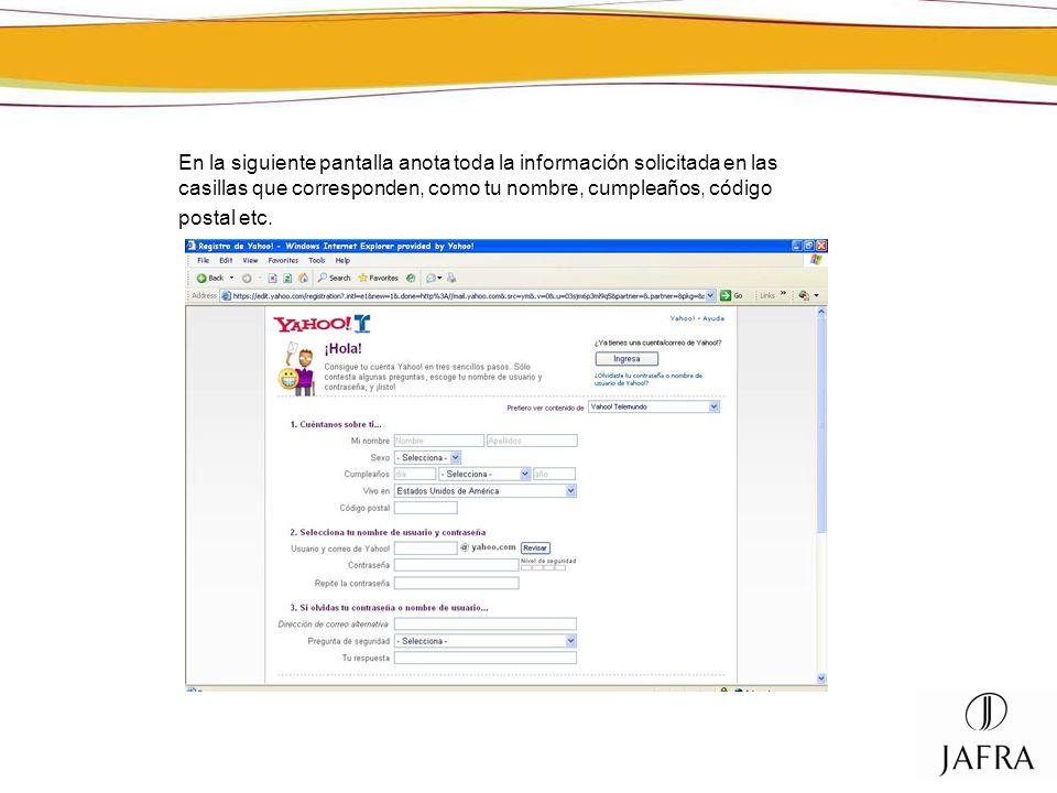 En la siguiente pantalla anota toda la información solicitada en las casillas que corresponden, como tu nombre, cumpleaños, código postal etc.