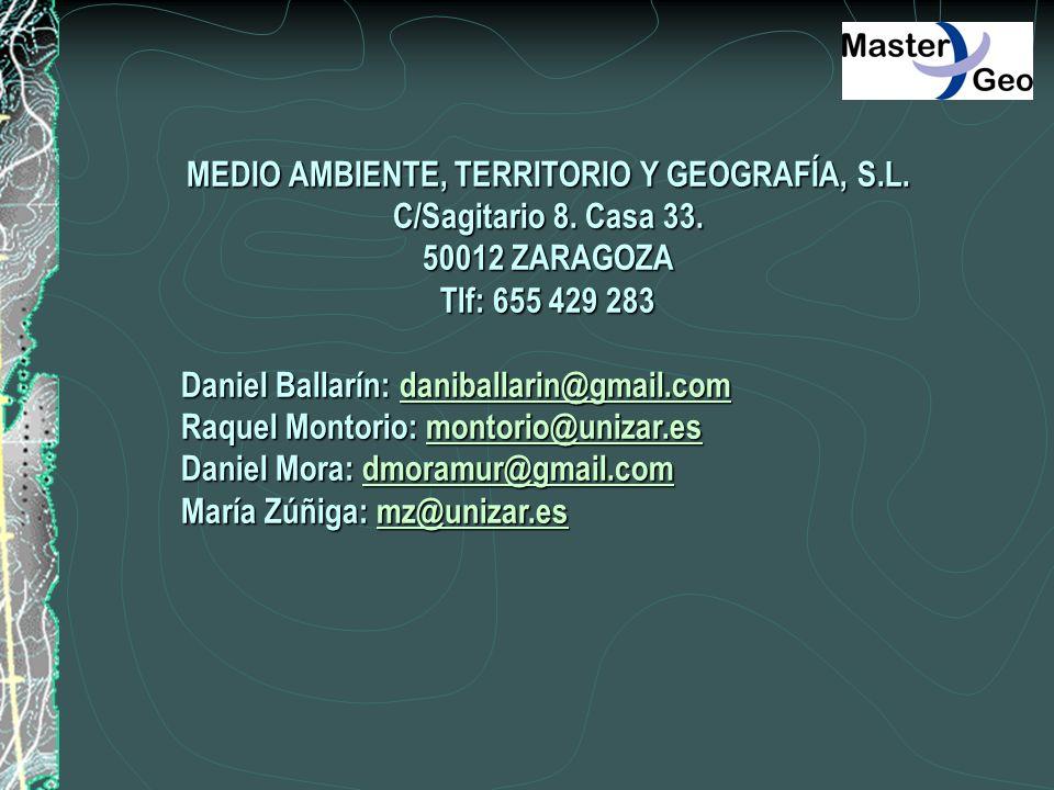 MEDIO AMBIENTE, TERRITORIO Y GEOGRAFÍA, S.L. C/Sagitario 8. Casa 33. 50012 ZARAGOZA Tlf: 655 429 283 Daniel Ballarín: daniballarin@gmail.com daniballa