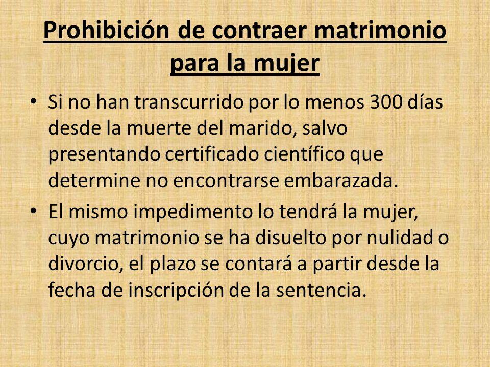 Las prohibiciones no se extienden para los siguientes casos: Si el nuevo matrimonio se efectua con el ultimo conyugue.