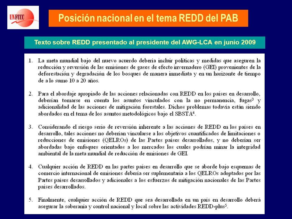 Posición nacional en el tema REDD del PAB Texto sobre REDD presentado al presidente del AWG-LCA en junio 2009