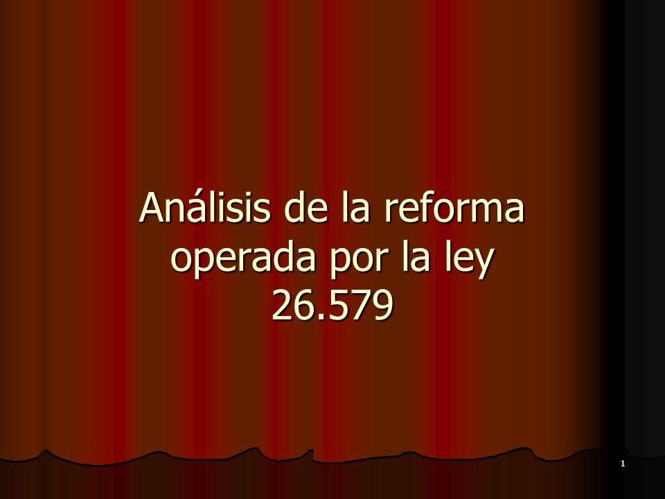 1 Análisis de la reforma operada por la ley 26.579