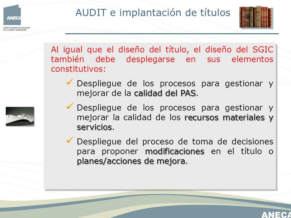 –Formación de auditores internos del SGIC, seleccionados por las universidades.