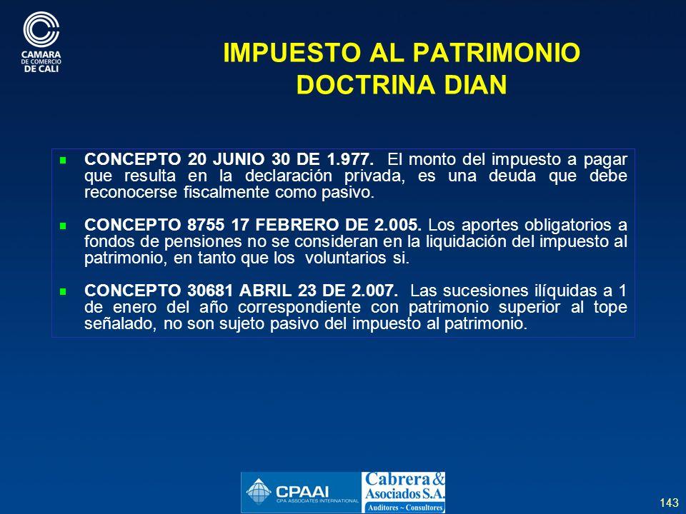 143 IMPUESTO AL PATRIMONIO DOCTRINA DIAN CONCEPTO 20 JUNIO 30 DE 1.977.