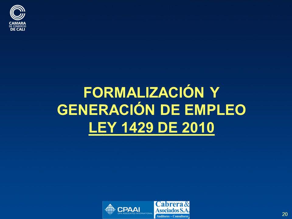 20 FORMALIZACIÓN Y GENERACIÓN DE EMPLEO LEY 1429 DE 2010