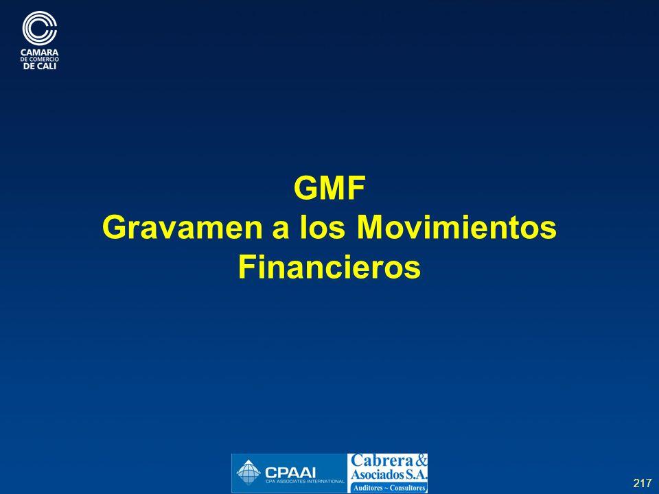 217 GMF Gravamen a los Movimientos Financieros