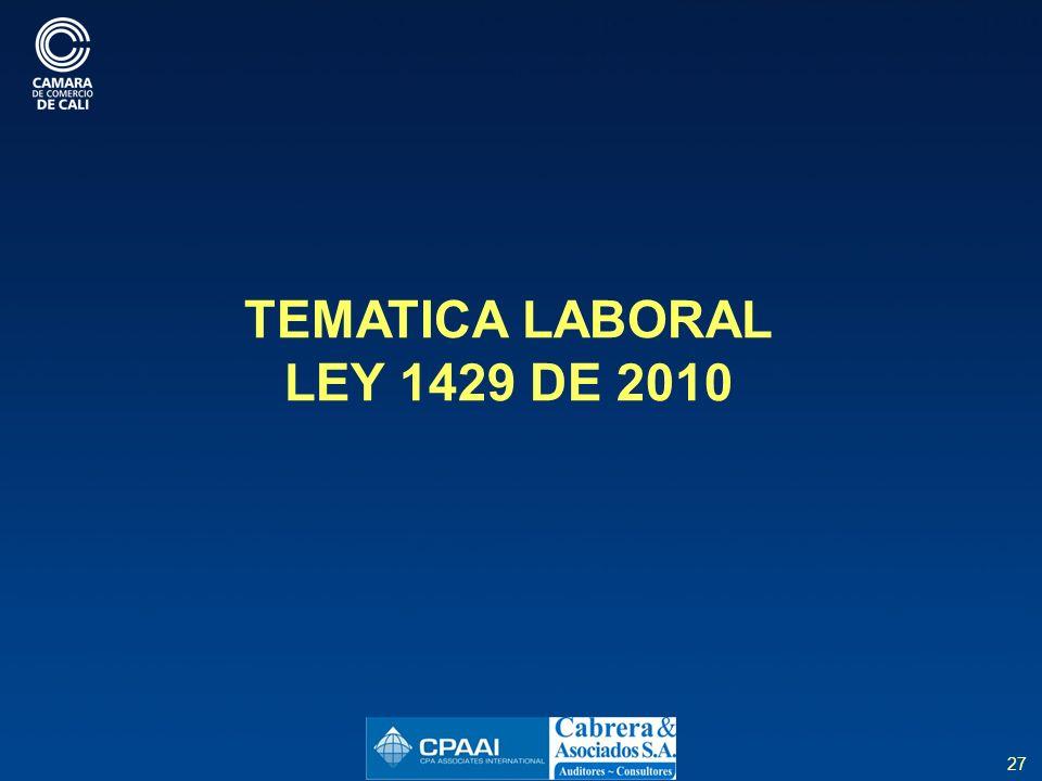 27 TEMATICA LABORAL LEY 1429 DE 2010
