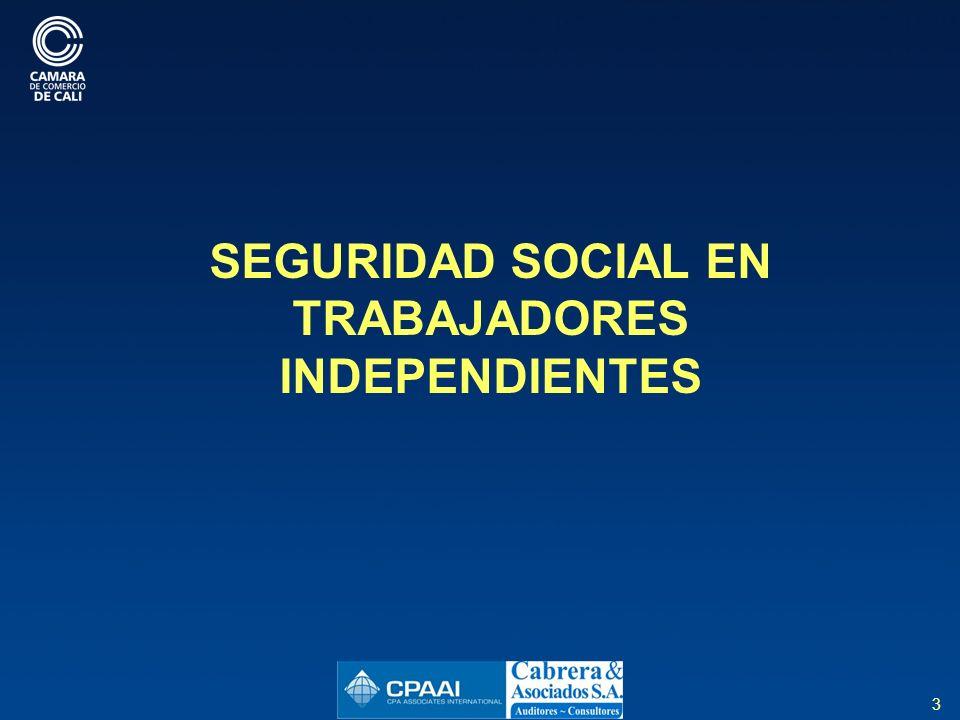3 SEGURIDAD SOCIAL EN TRABAJADORES INDEPENDIENTES