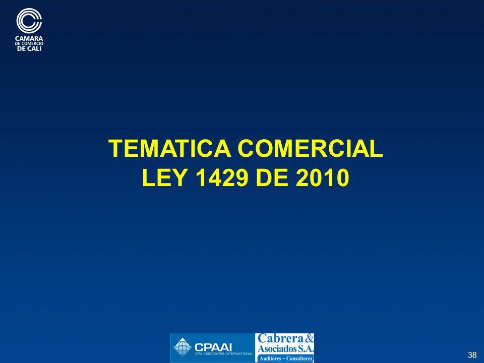 38 TEMATICA COMERCIAL LEY 1429 DE 2010