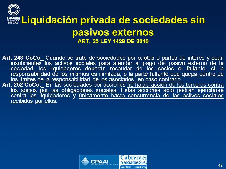 42 Liquidación privada de sociedades sin pasivos externos ART.