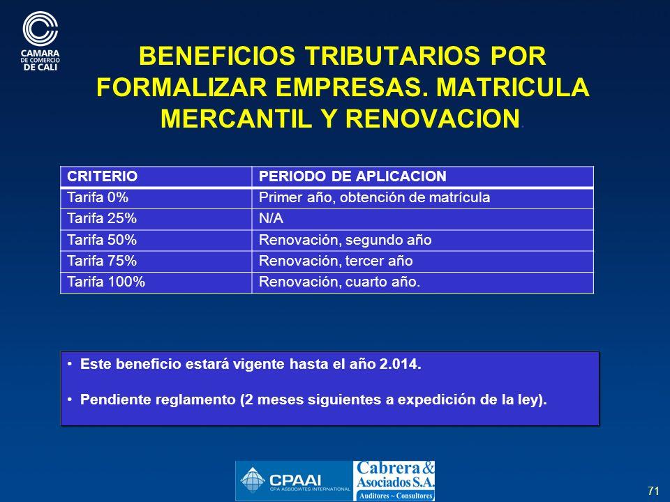 71 BENEFICIOS TRIBUTARIOS POR FORMALIZAR EMPRESAS.