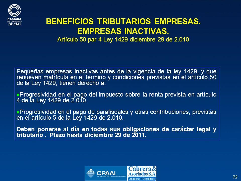 72 BENEFICIOS TRIBUTARIOS EMPRESAS.EMPRESAS INACTIVAS.