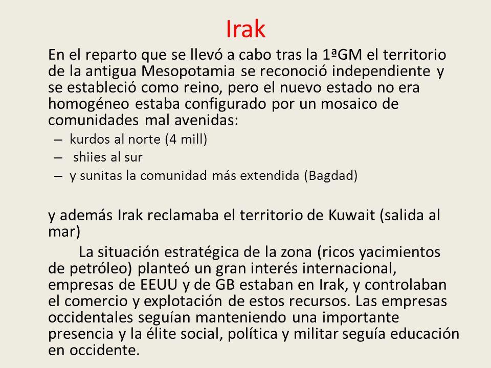 Irak En el reparto que se llevó a cabo tras la 1ªGM el territorio de la antigua Mesopotamia se reconoció independiente y se estableció como reino, per