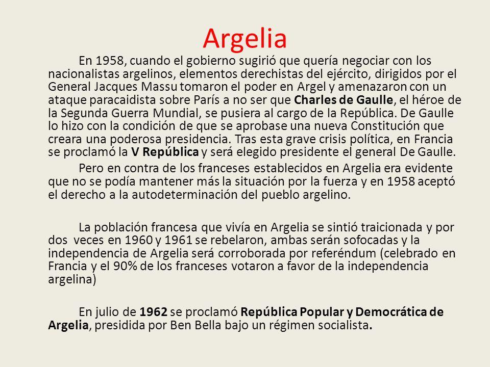 Argelia En 1958, cuando el gobierno sugirió que quería negociar con los nacionalistas argelinos, elementos derechistas del ejército, dirigidos por el