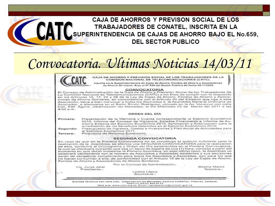 Convocatoria. Ultimas Noticias 14/03/11 Convocatoria. Ultimas Noticias 14/03/11