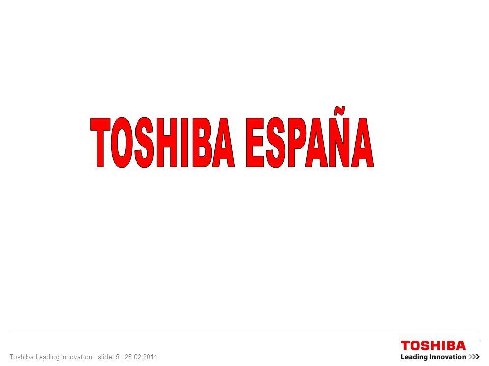 Toshiba Leading Innovation slide: 5 28.02.2014