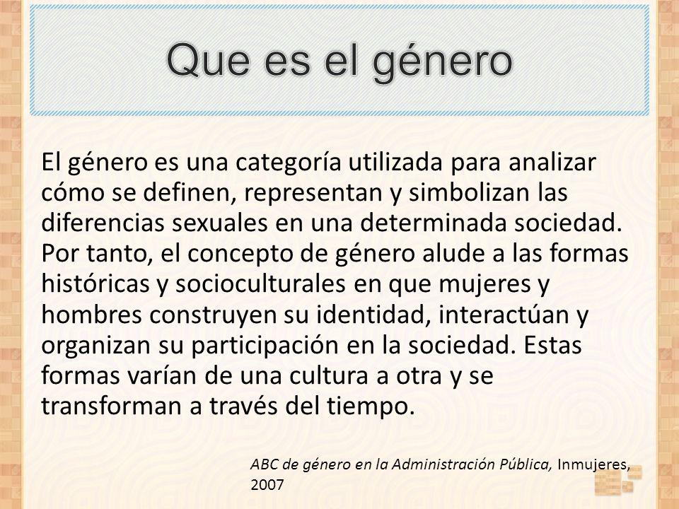 El género es una categoría utilizada para analizar cómo se definen, representan y simbolizan las diferencias sexuales en una determinada sociedad. Por