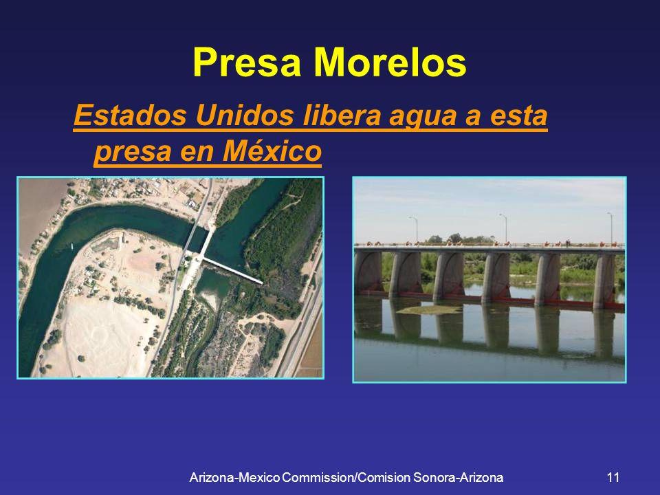 Arizona-Mexico Commission/Comision Sonora-Arizona11 Presa Morelos Estados Unidos libera agua a esta presa en México