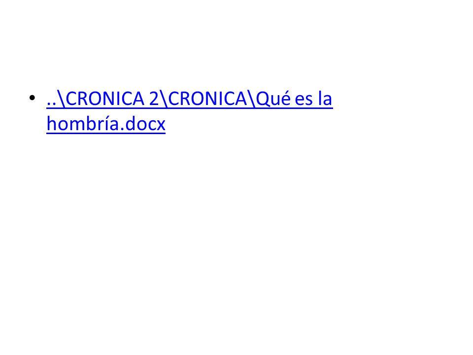 ..\CRONICA 2\CRONICA\Qué es la hombría.docx..\CRONICA 2\CRONICA\Qué es la hombría.docx