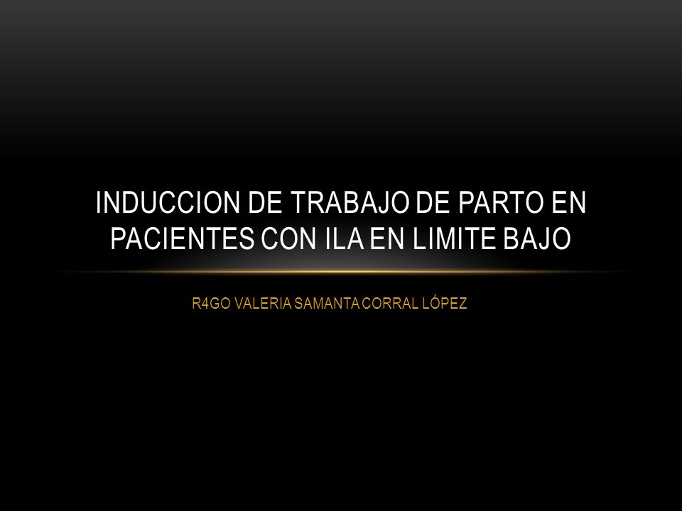LA INDUCCIÓN DEL TRABAJO DE PARTO A TÉRMINO DEBIDO ANHIDRAMNIOS FRENTE OLIGOHIDRAMNIOS: MISMO ENFOQUE.