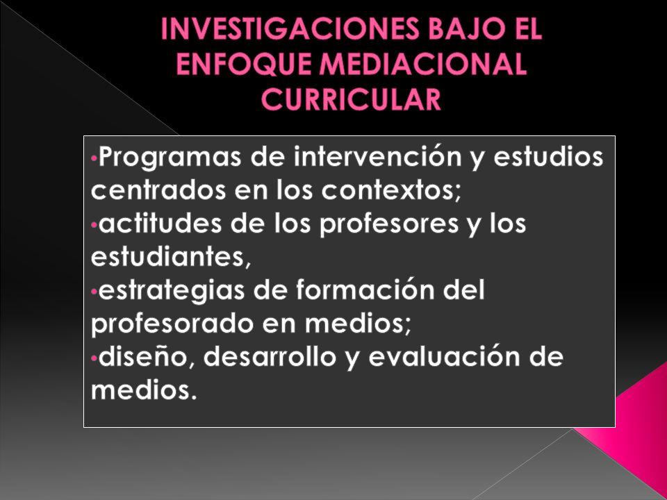Programas educativos que se desarrollan ene l aula y la utilización curricular de los medios.