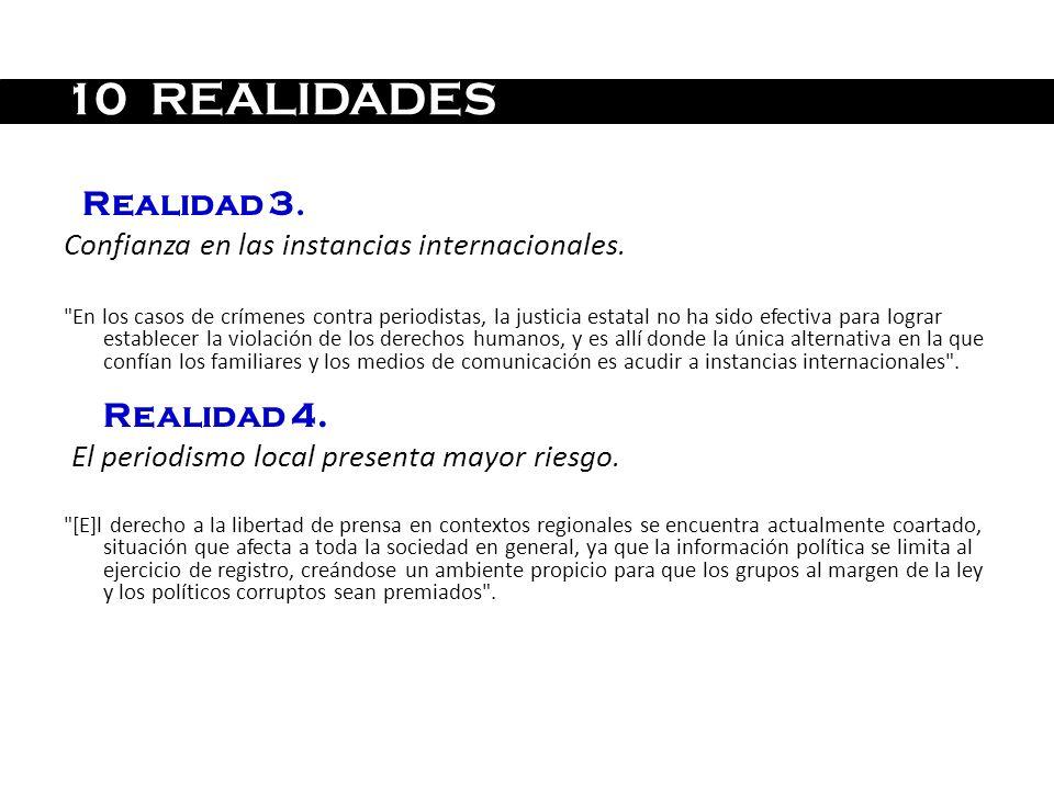 Realidad 3. Confianza en las instancias internacionales.