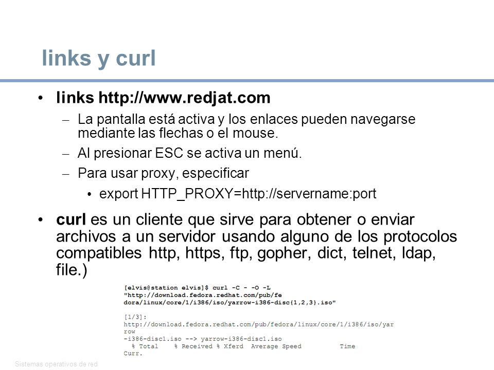 Sistemas operativos de red 31 links y curl links http://www.redjat.com – La pantalla está activa y los enlaces pueden navegarse mediante las flechas o el mouse.