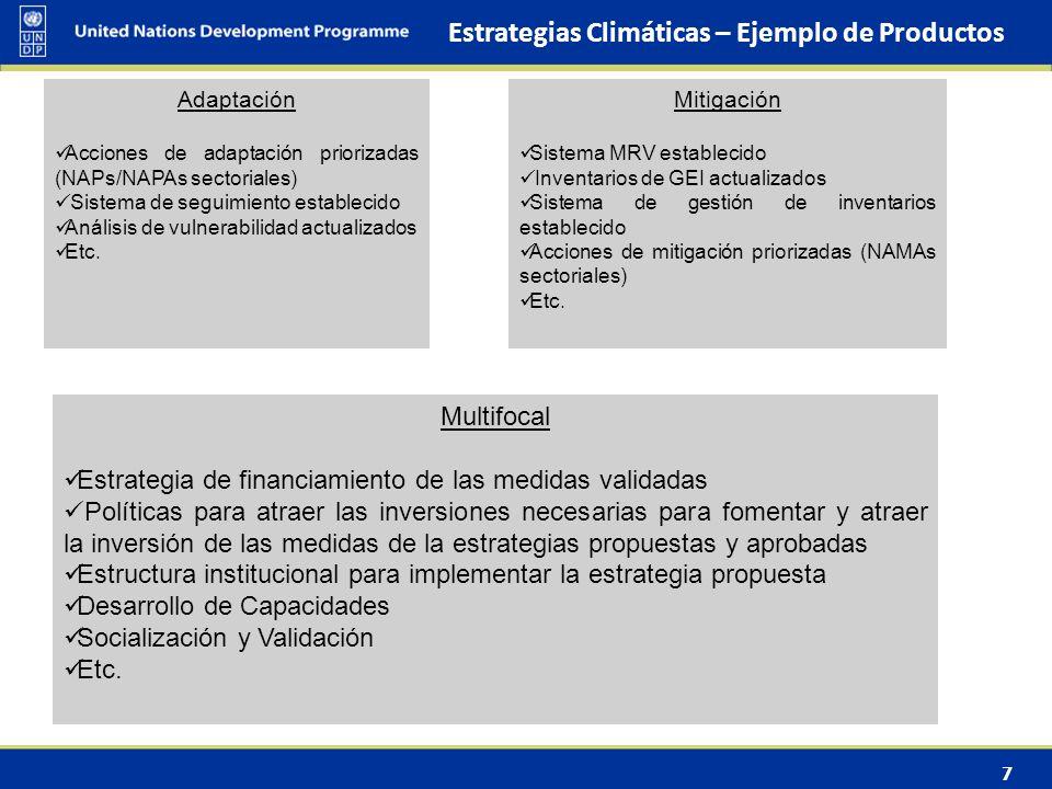 7 Estrategias Climáticas – Ejemplo de Productos Mitigación Sistema MRV establecido Inventarios de GEI actualizados Sistema de gestión de inventarios establecido Acciones de mitigación priorizadas (NAMAs sectoriales) Etc.