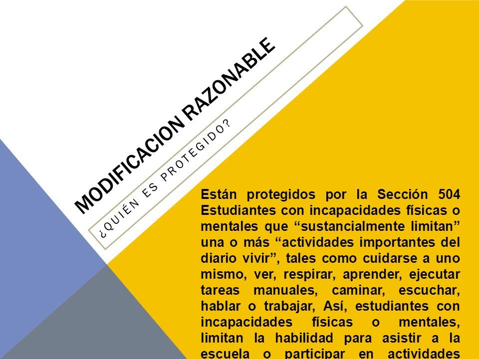 MODIFICACION RAZONABLE ¿QUIÉN TIENE QUE CUMPLIR CON LA SECCION 504.