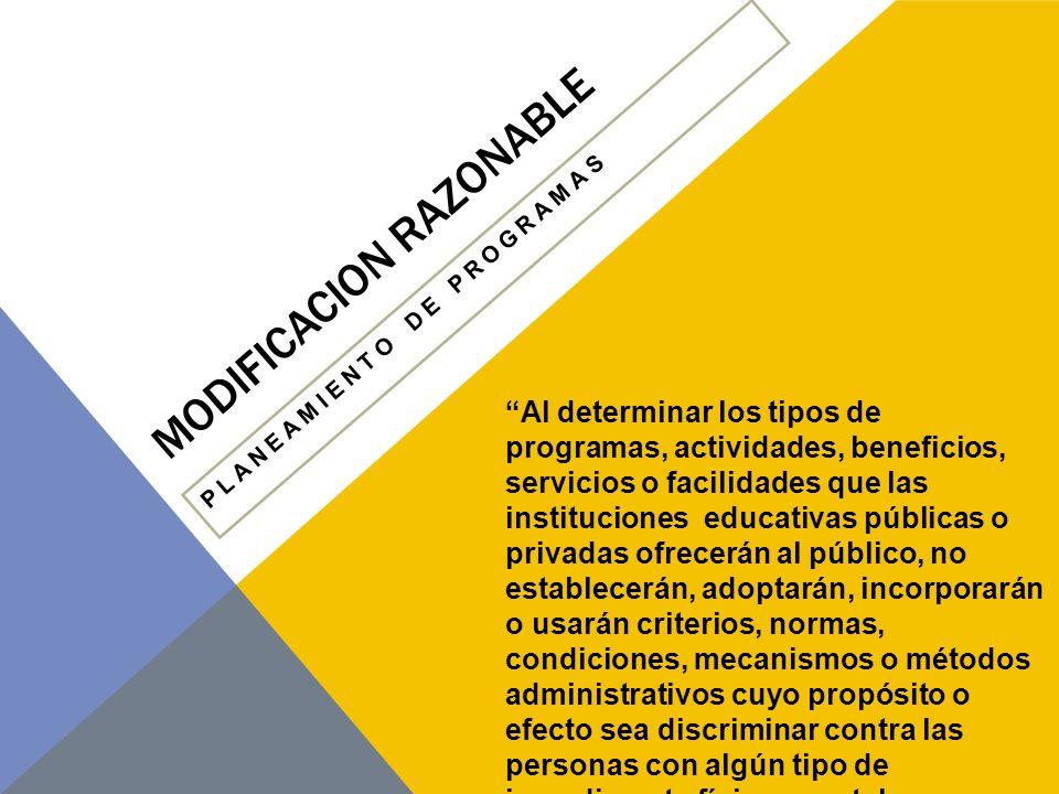 MODIFICACION RAZONABLE ¿DÓNDE DEBEN SER BRINDADOS LOS SERVICIOS.
