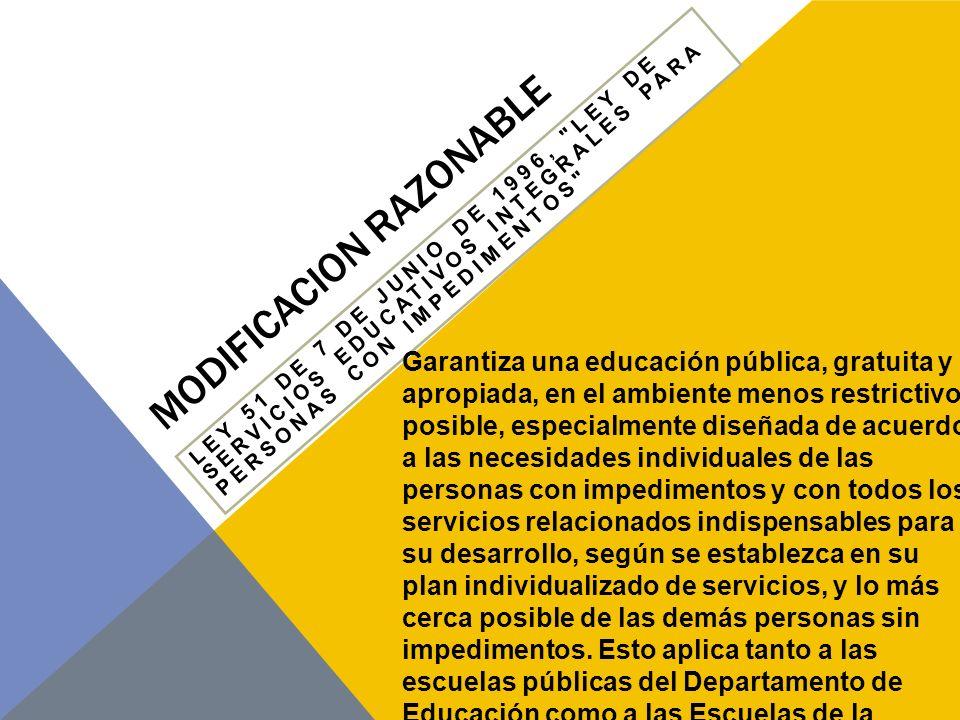 MODIFICACION RAZONABLE INSTITUCIONES DE ENSEÑANZA.
