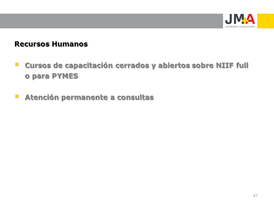 Recursos Humanos Cursos de capacitación cerrados y abiertos sobre NIIF full o para PYMES Cursos de capacitación cerrados y abiertos sobre NIIF full o