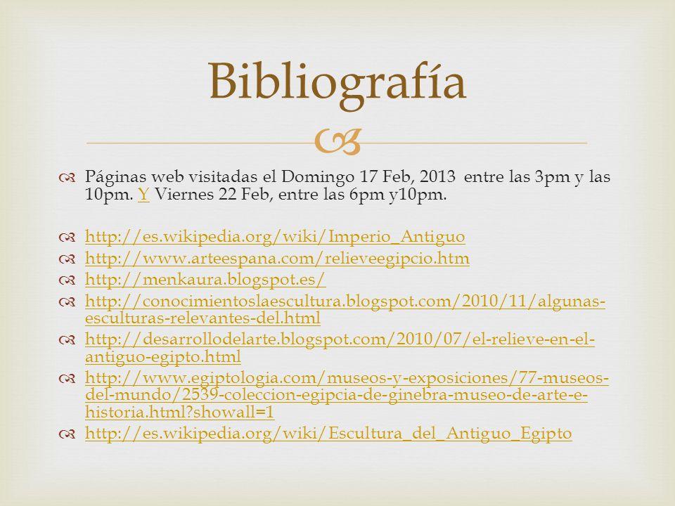 Páginas web visitadas el Domingo 17 Feb, 2013 entre las 3pm y las 10pm. Y Viernes 22 Feb, entre las 6pm y10pm.Y http://es.wikipedia.org/wiki/Imperio_A