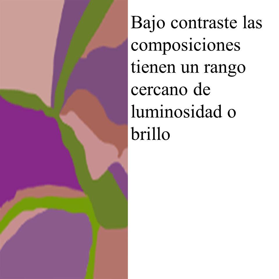 Bajo contraste las composiciones tienen un rango cercano de luminosidad o brillo