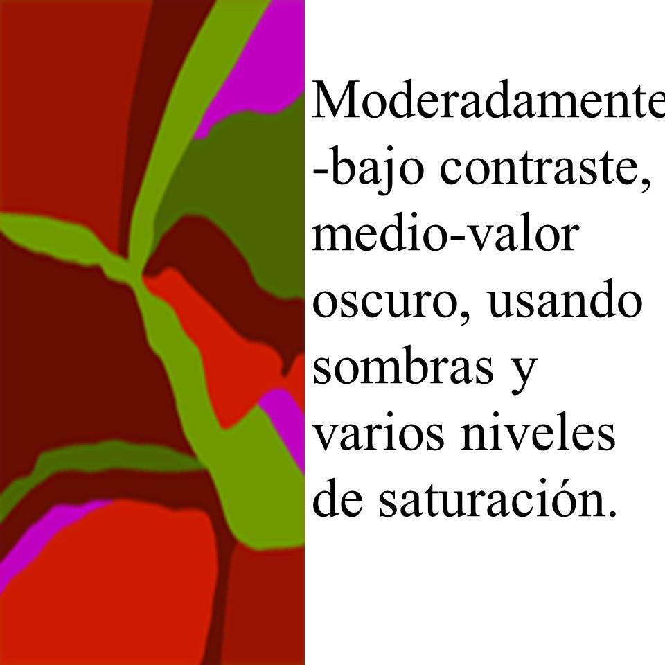 Moderadamente -bajo contraste, medio-valor oscuro, usando sombras y varios niveles de saturación.