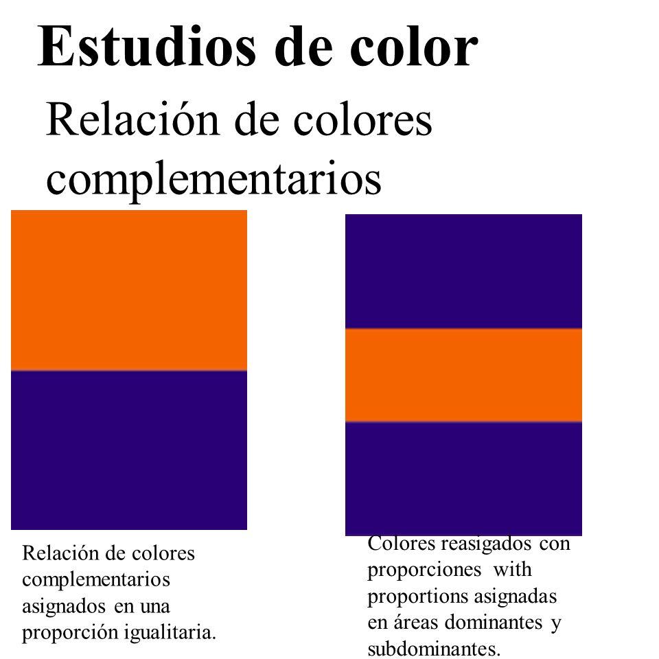 Estudios de color Relación de colores complementarios Relación de colores complementarios asignados en una proporción igualitaria. Colores reasigados