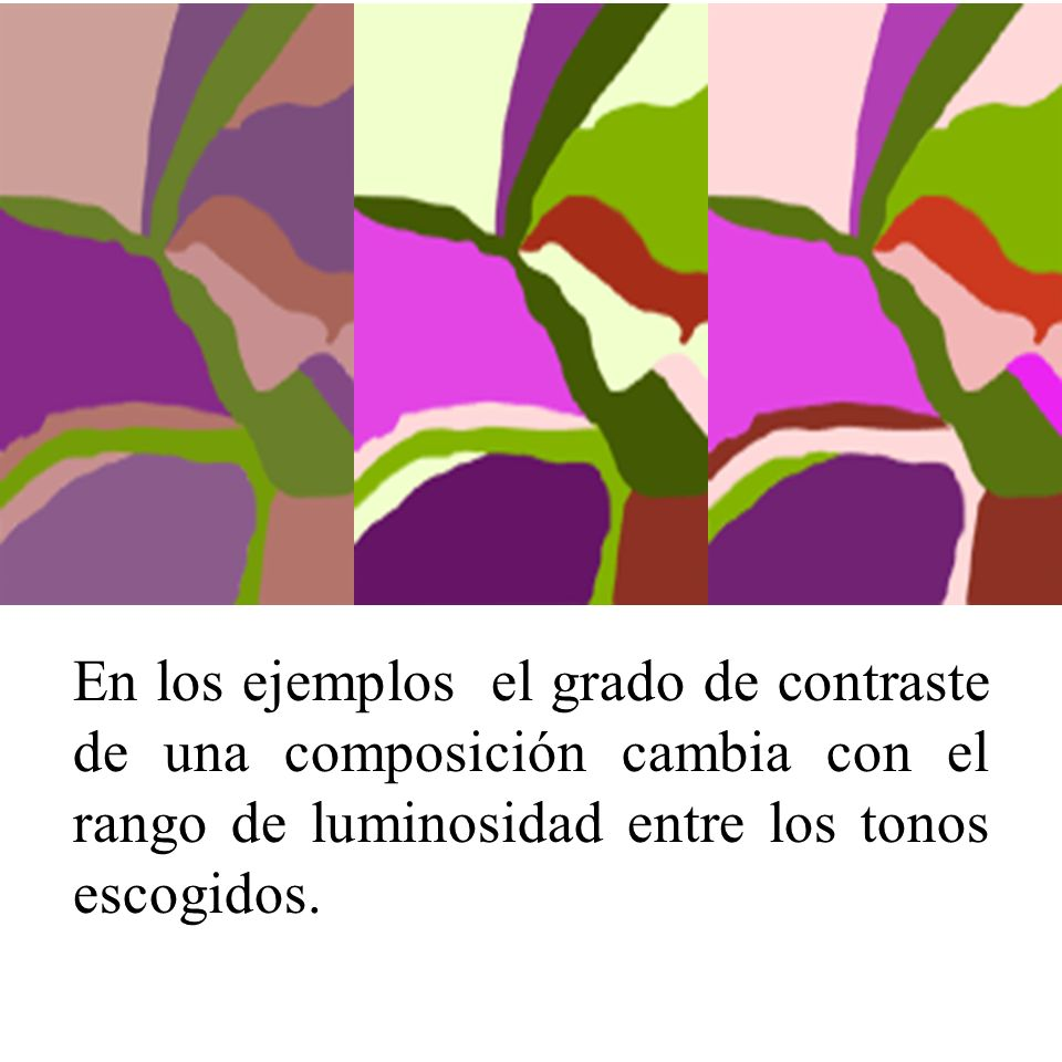 Moderadamente- bajo contraste, valor medio- claro usando tintes y varios niveles de saturación.