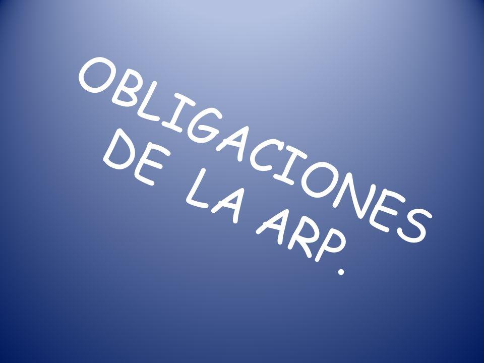 OBLIGACIONES DE LA ARP.
