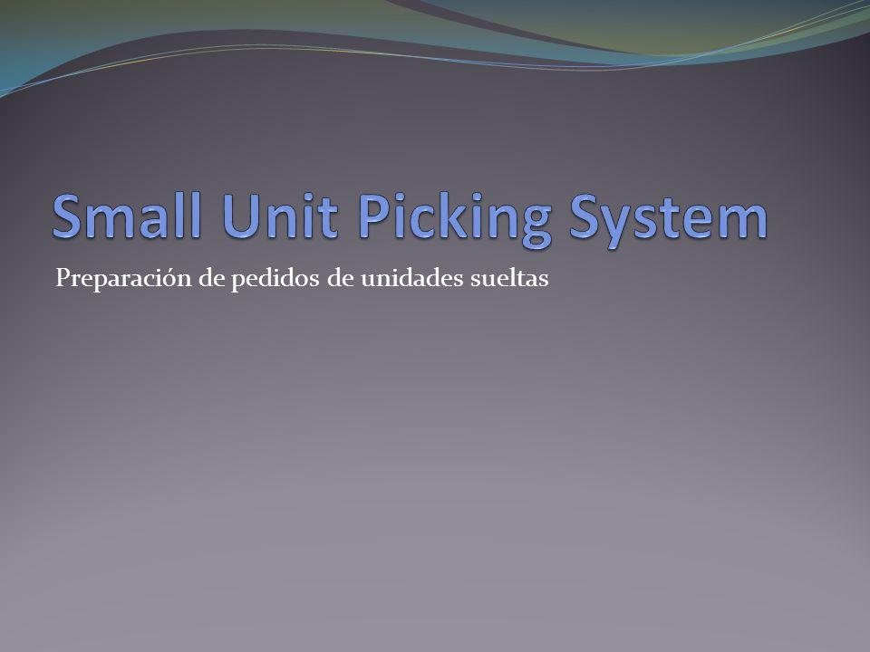 Preparación de pedidos de unidades sueltas