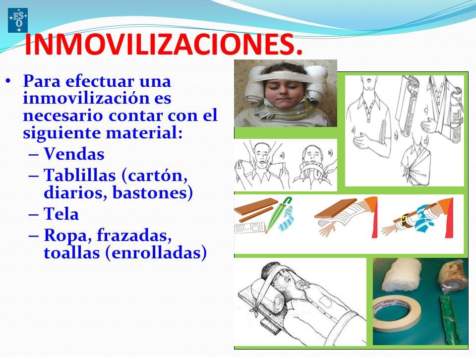 RECOMENDACIONES AL INMOVILIZAR - Nunca trate de corregir una fractura - No movilice los extremos óseos - Inmovilice tal cual encontró - Si es fractura