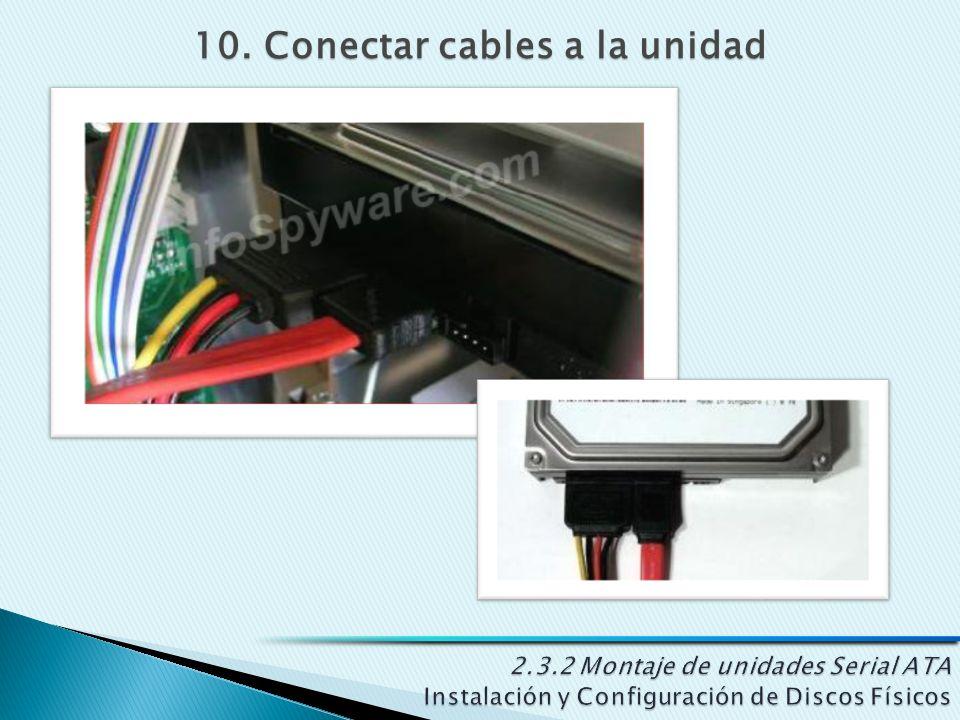 10. Conectar cables a la unidad