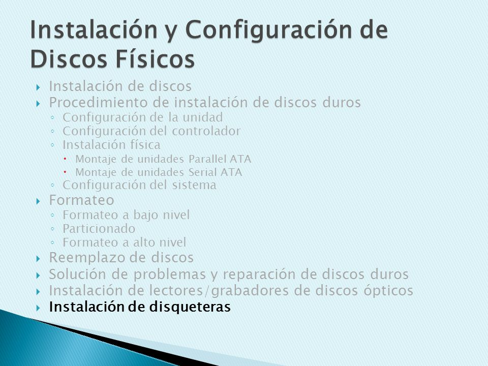 Instalación de discos Procedimiento de instalación de discos duros Configuración de la unidad Configuración del controlador Instalación física Montaje