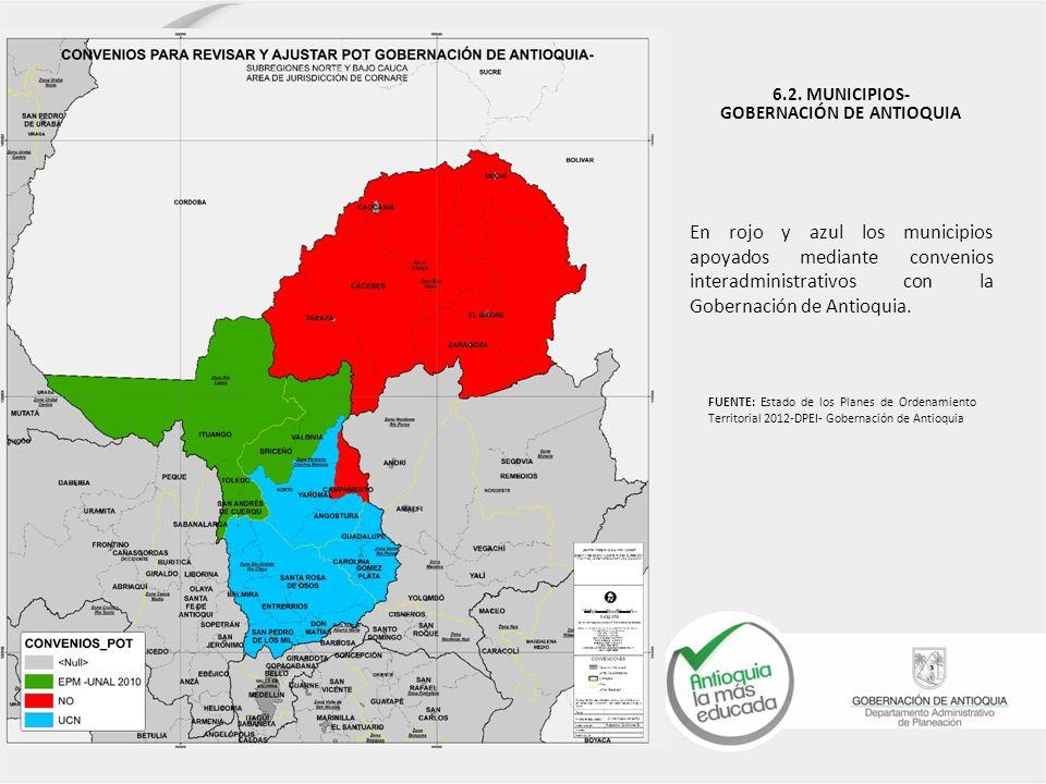 En rojo y azul los municipios apoyados mediante convenios interadministrativos con la Gobernación de Antioquia. 6.2. MUNICIPIOS- GOBERNACIÓN DE ANTIOQ