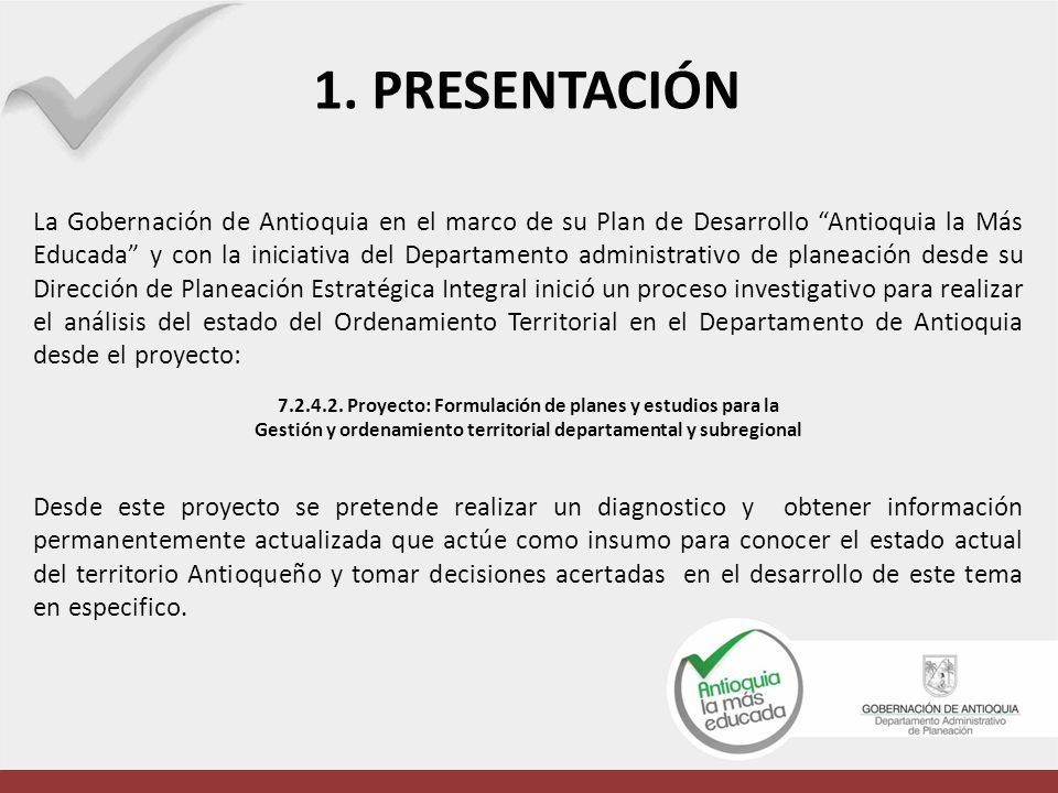 De rojo a verde la relación de los municipios con la fase del proceso de revisión y ajuste del POT FUENTE: Encuesta Estado de los Planes de Ordenamiento Territorial 2012-DPEI- Gobernación de Antioquia 6.1.