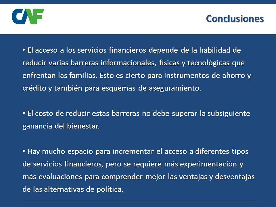El acceso a los servicios financieros depende de la habilidad de reducir varias barreras informacionales, físicas y tecnológicas que enfrentan las familias.