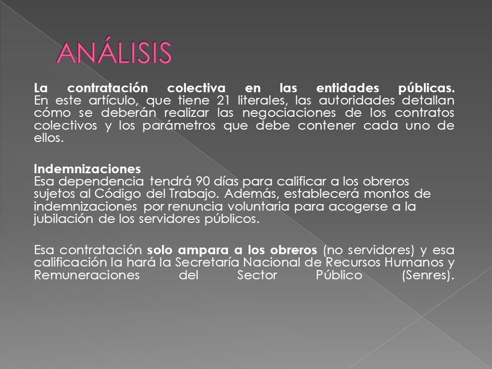 La contratación colectiva en las entidades públicas.