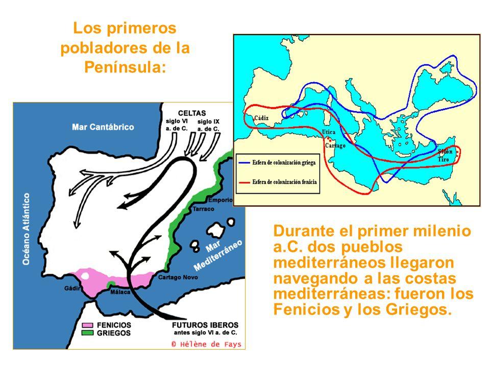 Los primeros pobladores de la Península: Durante el primer milenio a.C.