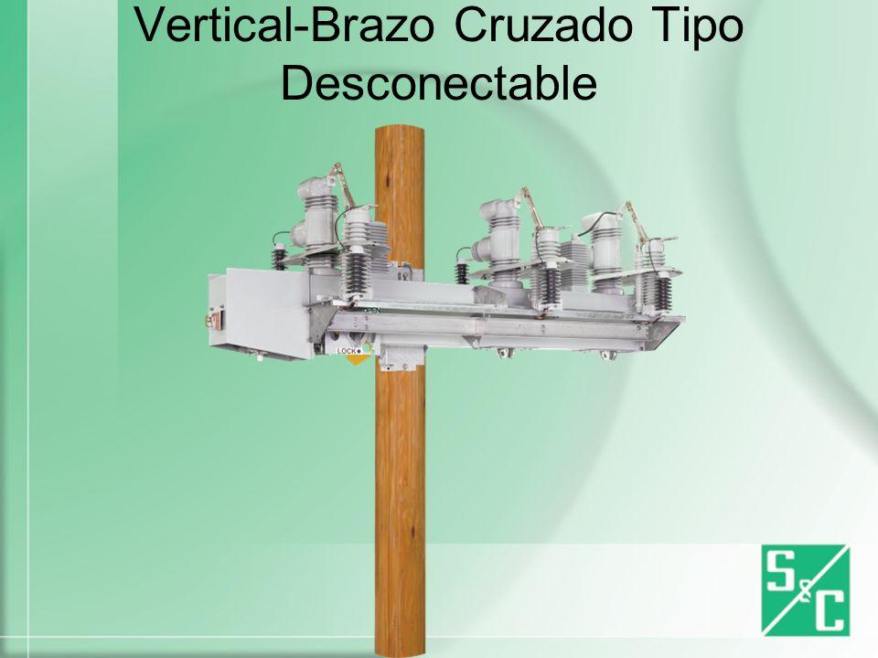 Vertical-Compacto Tipo Desconectable Tipo No Desconectable