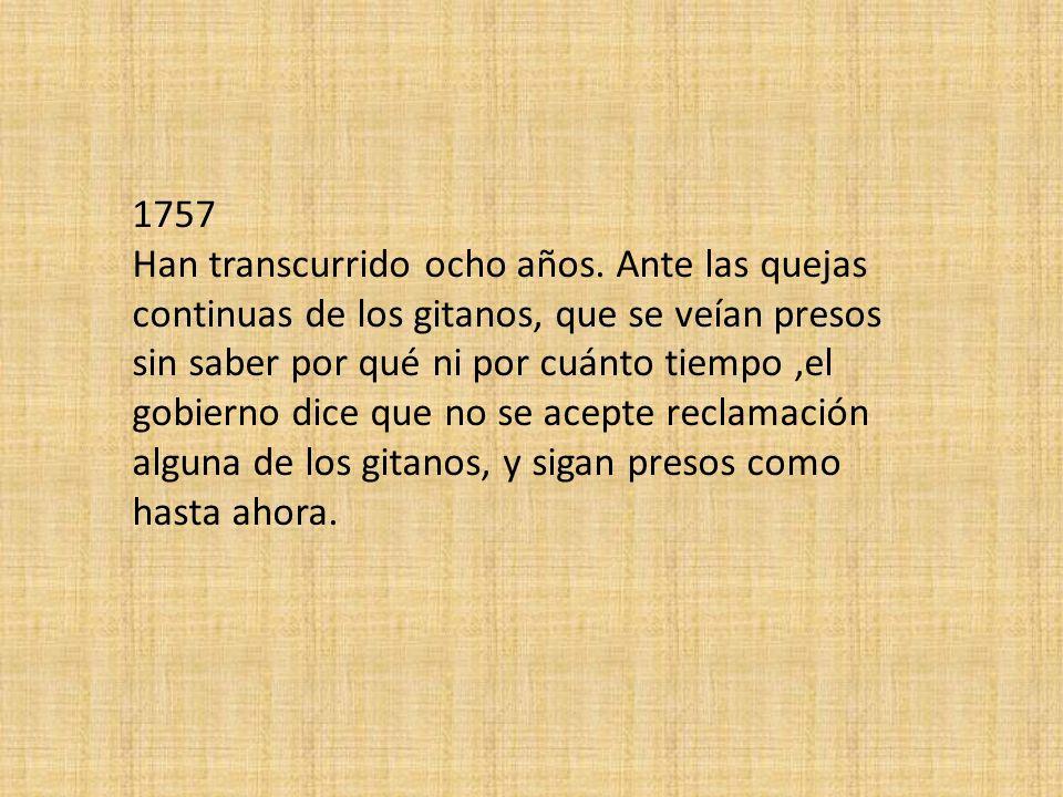 1757 Han transcurrido ocho años.